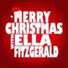 Ella Fitzgerald - Merry Christmas with Ella Fitzgerald