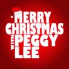 Peggy Lee - Merry Christmas with Peggy Lee