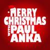 Paul Anka - Merry Christmas with Paul Anka
