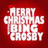 Bing Crosby - Merry Christmas with Bing Crosby