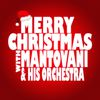 Mantovani - Merry Christmas with Mantovani & His Orchestra