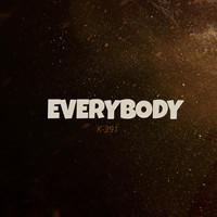 K-391 Everybody (Radio Version) [feat. Phillip Müller] - Synchronisation License