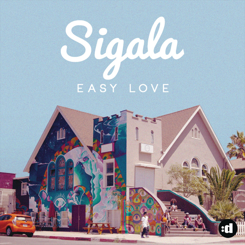 Easy Love – Sigala