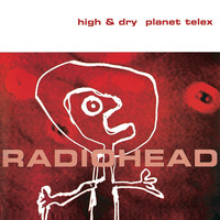 Radiohead High And Dry - Synchronisation License