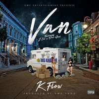 K Flow Van (feat. J Cuz & DmvShod) - Synchronisation License