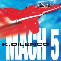 K. Dilenco Mach 5 - Synchronisation License