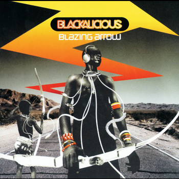 Blackalicious - Blazing Arrow