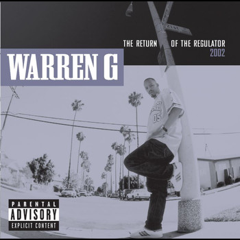 Warren G - Return Of The Regulator