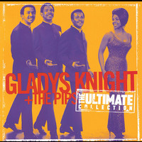 Gladys Knight & The Pips - Ultimate Collection: Gladys Knight & The Pips
