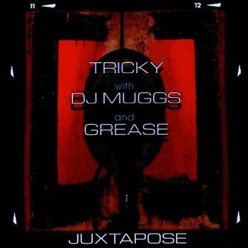 Tricky - Juxtapose (Explicit)