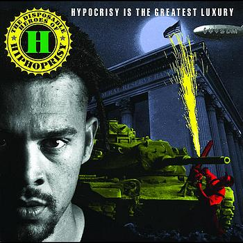 The Disposable Heroes Of Hiphoprisy - Hypocrisy Is The Greatest Luxury