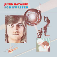 Justin Hayward - Songwriter