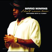 Mario Winans - I Don't Wanna Know