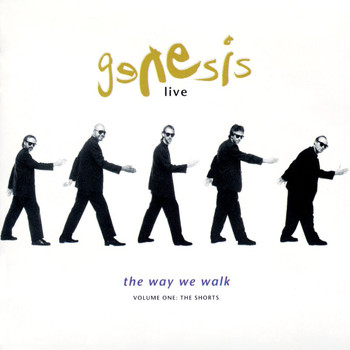 Genesis - Live - The Way We Walk Volume One: 'The Shorts'