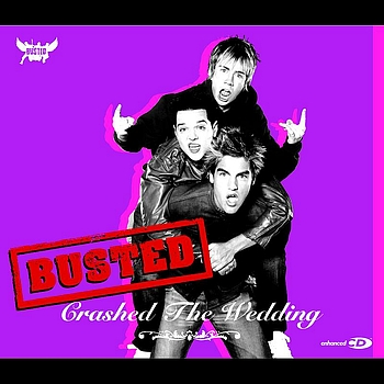 Busted - Crashed The Wedding (CD2 - Enhanced)