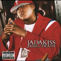Jadakiss - Kiss Of Death (Explicit Version)