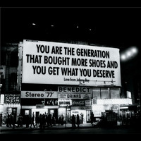 Johnny Boy - You Are The Generation That Bought More Shoes And You Get What You Deserve