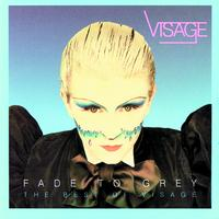 Visage - Fade To Grey: The Best Of Visage