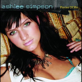 Ashlee Simpson - Pieces Of Me (UK Only Version)