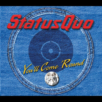 Status Quo - You'll Come 'Round