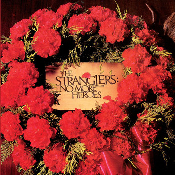 The Stranglers - No More Heroes (Explicit)