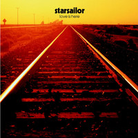 Starsailor - Love Is Here