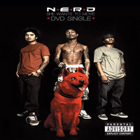 N.E.R.D. - She Wants To Move (Explicit)