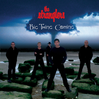 The Stranglers - Big Thing Coming