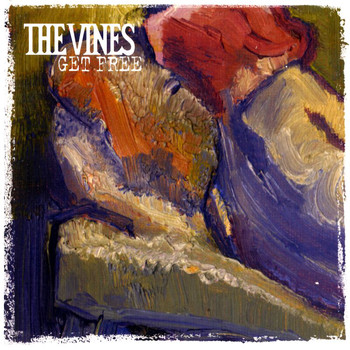 The Vines - Get Free