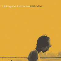 Beth Orton - Thinking About Tomorrow