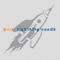 Lightning Seeds - Pure