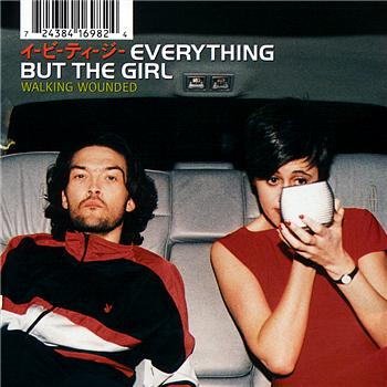 Everything But The Girl - Walking Wounded