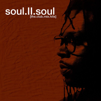 Soul II Soul - The Club Mix Hits