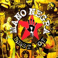 Mano Negra - Best Of (Explicit)