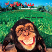 The Supernaturals - It Doesn't Matter Anymore (Explicit)