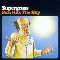 Supergrass - Sun Hits The Sky