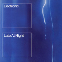 Electronic - Late At Night