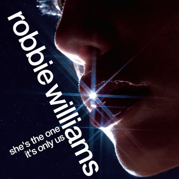 Robbie Williams - She's The One/It's Only Us