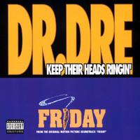 Dr. Dre - Keep Their Heads Ringin' (Explicit)