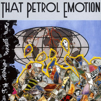 That Petrol Emotion - End Of The Millenium Psychosis Blues