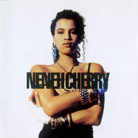 Neneh Cherry - Raw Like Sushi (Explicit)