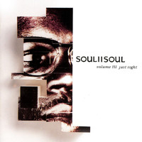 Soul II Soul - Volume III - Just Right