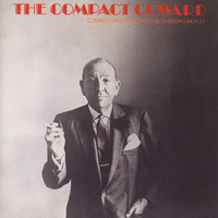 Noel Coward - The Compact Coward