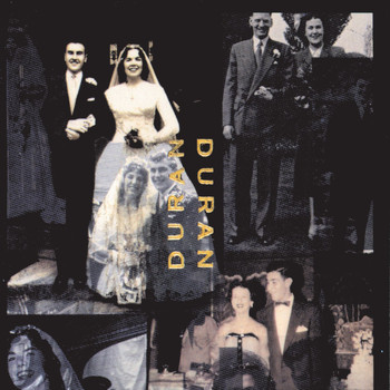 Duran Duran - Duran Duran [The Wedding Album] (The Wedding Album)