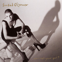 Sinéad O'Connor - Am I Not Your Girl