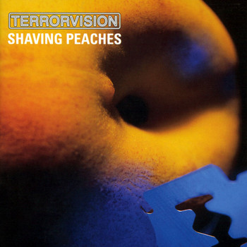 Terrorvision - Shaving Peaches (Explicit)