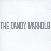 The Dandy Warhols - Dandys Rule Ok