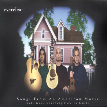 Everclear - Songs From An American Movie, Vol. One: Learning How To Smile
