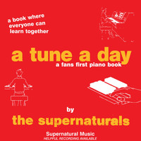 The Supernaturals - A Tune A Day