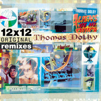 Thomas Dolby - 12x12 Original Remixes